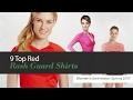 10 Top Red Rash Guard Shirts Women's Swimwear, Spring 2017