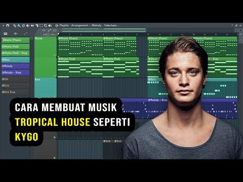 Cara Membuat Musik Tropical House Seperti Kygo