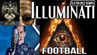 LE SATANISME DANS L'UNIVERS DU FOOTBALL ( Incroyable révélation !!! )