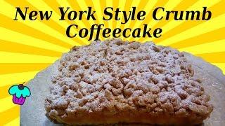 New York Style Crumb Coffeecake