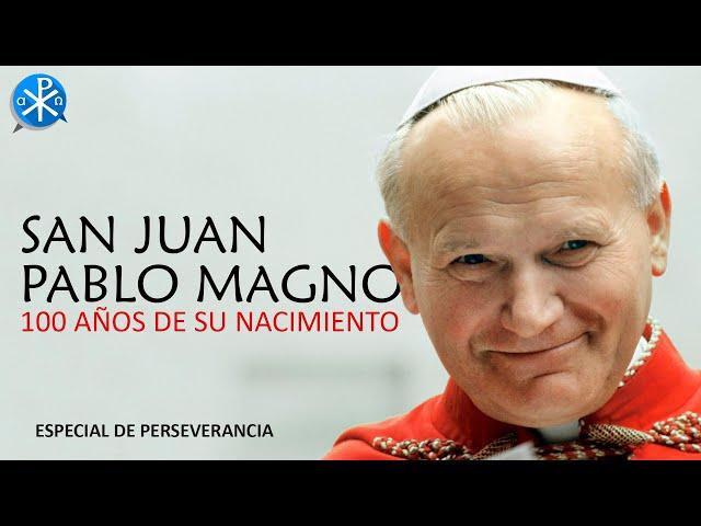 San Juan Pablo II [100 años]   Perseverancia - P. Gustavo Lombardo