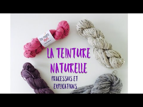 By Night - La teinture naturelle - Procédé et explications