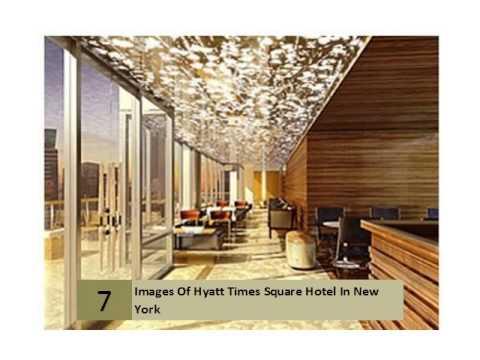 Images Of Hyatt Times Square Hotel In New York