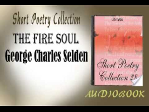 The Fire Soul George Charles Selden Audiobook Short Poetry