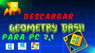descargar e instalar geometry dash 2 1 para pc FULL HD
