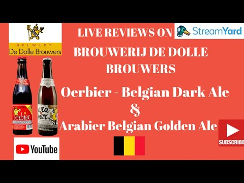 #1219-1220 RE-LIVE REVIEWS - Brouwerij De Dolle Brouwers - Oerbier & Arabier