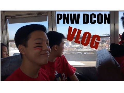 PNW DCON 2017 VLOG