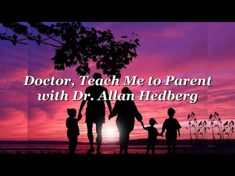Doctor, Teach Me to Parent - November 18, 2017