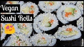 Sushi Rolls | Vegan/Plant-Based Recipes