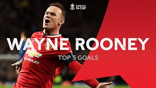Wayne Rooney's Top 5 FA Cup Goals | From the Archive