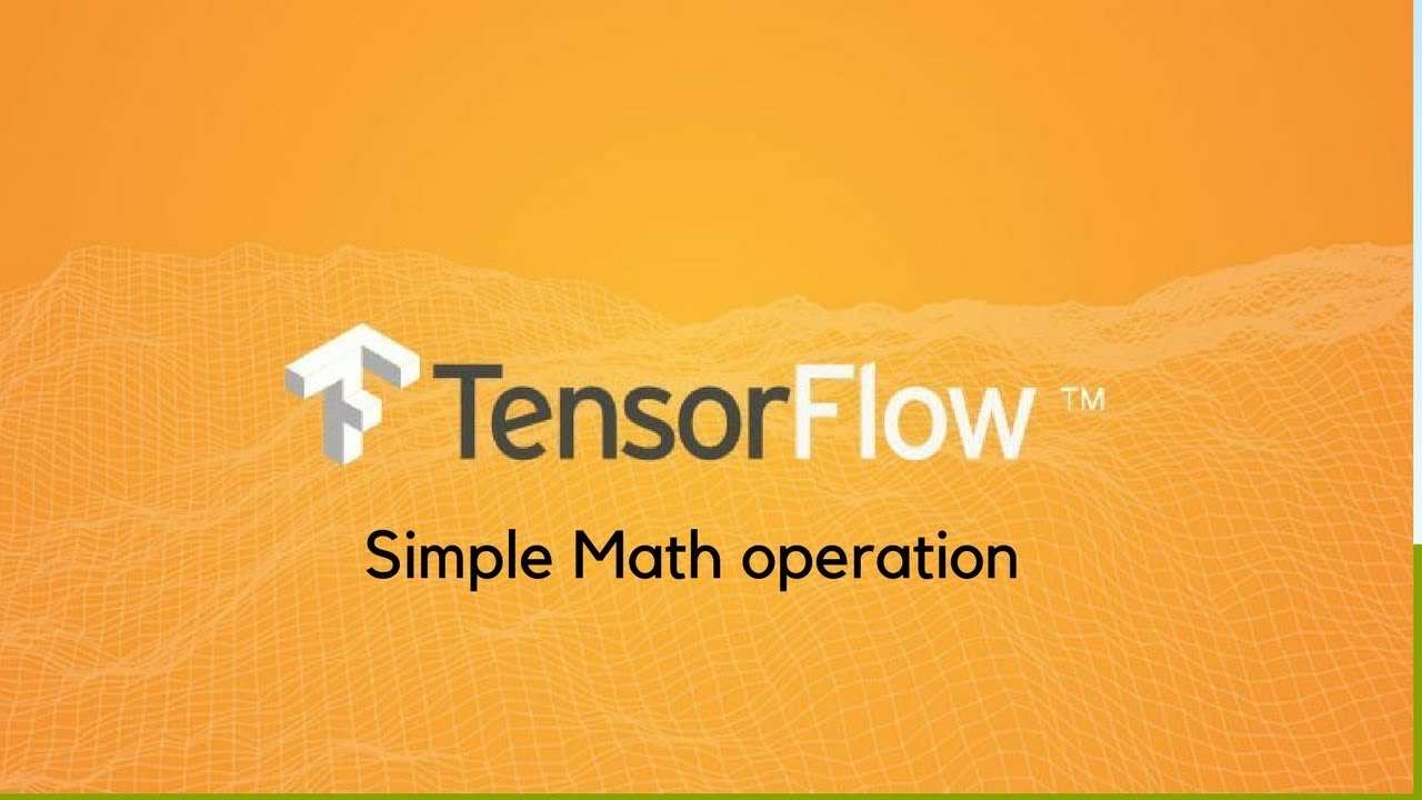 Tensorflow Simple Math Operation - YouTube