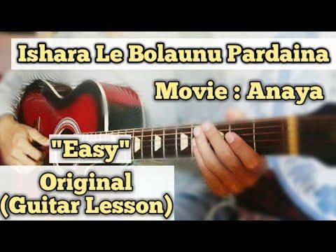 Ishara Le Bolaunu Pardaina - Guitar Lesson | Easy Chords | (Movie Anaya)