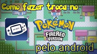 Como fazer troca no Pokémon FireRed com você mesmo no MyBoy emulador