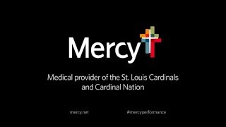 Mercy Health -- Mercy Sports Medicine Proudly Supports the St. Louis Cardinals