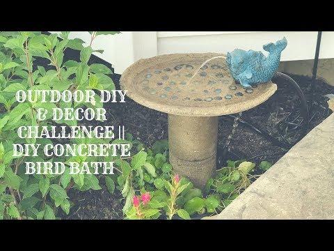 Outdoor Diy Decor Challenge Diy Concrete Bird Bath Youtube