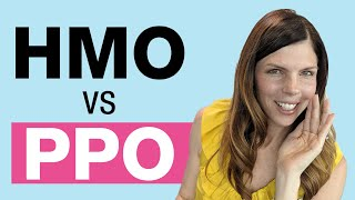HMO vs PPO (WHICH IS RIGHT FOR YOU? MONEY EXPERT ANSWERS)