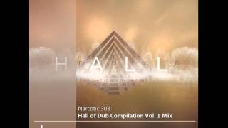 Narcotic 303 - Hall of Dub Vol 1 Mix [dtpod010]