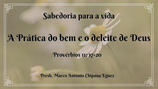 A Prática do bem e o deleite de Deus