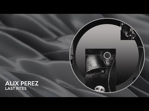 Alix Perez - Last Rites