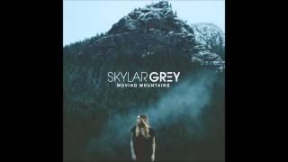 Skylar Grey - Moving Mountains