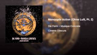 Monoxyde Action (Ohne Luft, Pt. 2)
