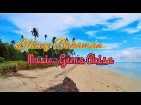 Lillang Bahaman - Gema Abisa