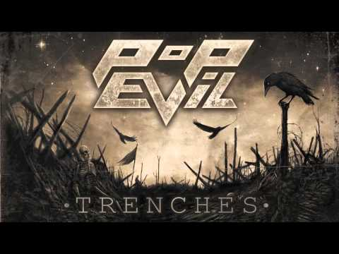 """Pop Evil """"Trenches"""""""