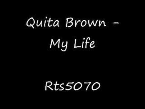 Quita Brown - My Life  Rnb 2008