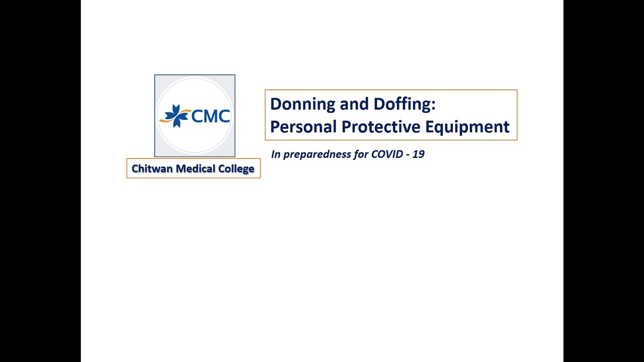 Guidelines and Methods of Donning and Doffing : Personal ...