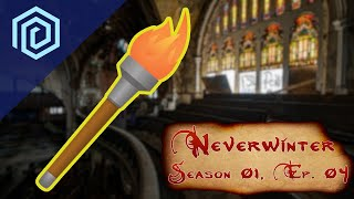 "Neverwinter | Season 01 Episode 04 | ""The Party's Claim to Flame"""