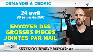 DAC :  Envoyer des grosses pièces jointes par mail | 24-04-2019