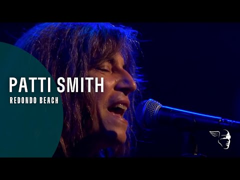Patti Smith - Redondo Beach (Live at Montreux 2005)
