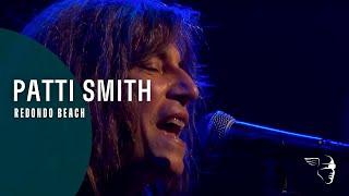 Patti Smith - Redondo Beach (Live at Montreux 2005)