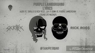 Aazar vs. Skrillex & Rick Ross - Lay It Down vs. Purple Lamborghini (Sound Life Mashup)