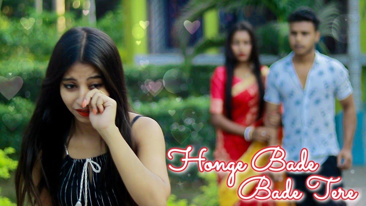 Honge Bade Tere||Bewafa FuK Boyfriend||S* Love vs First Love||Sad Heart Touching Love Story