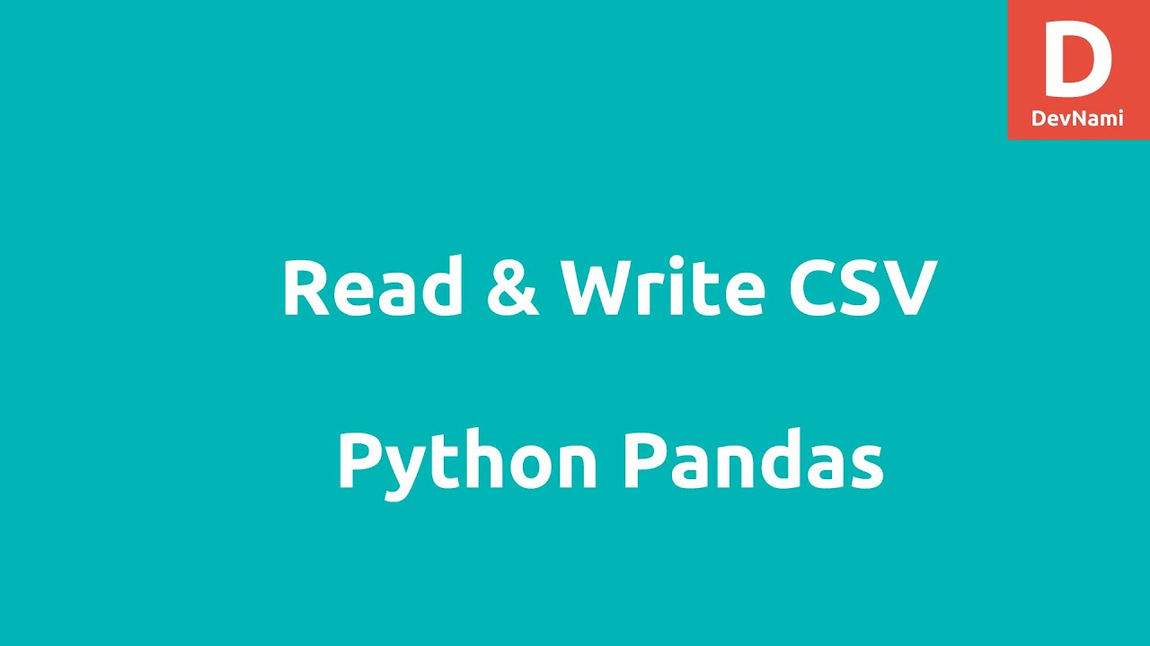 Python Pandas CSV Data Read Write