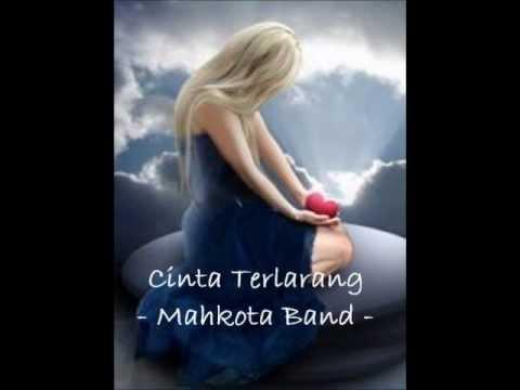 Mahkota Band - Cinta Terlarang - Lirik
