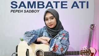 Regita Echa Sambate Ati - Pepeh Sadboy (cover) Mp3