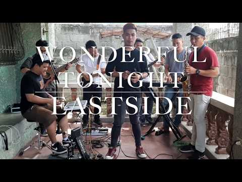 Wonderful Tonight - Eric Clapton (cover) By Eastside Band