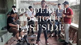 Wonderful Tonight - Eastside Band