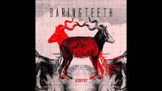 Baring Teeth - Vestigial Birth