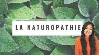 La Naturopathie - Qu'est-ce que c'est ?