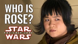 Who is Rose Tico? - Star Wars: The Last Jedi