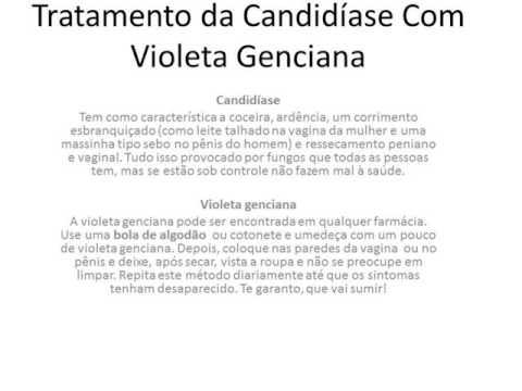 Tratamento Da Candidiase Com Violeta Genciana 123vid