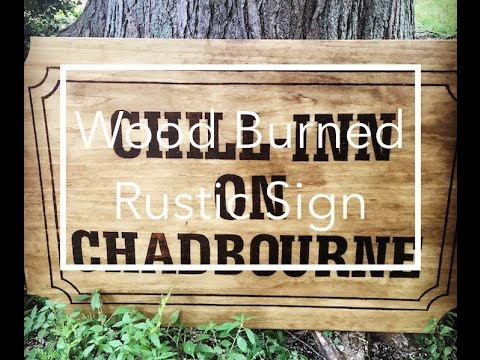 DIY Wood Burned Rustic Sign Using Wood Burning Tool