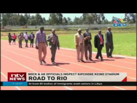 Road to Rio: NOCK & AK officials inspect Kipchoge Keino Stadium