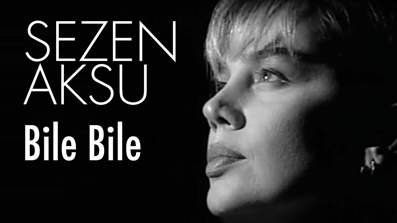 Sezen Aksu - Bile Bile (Official Video)