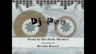 Piano In The Dark (Dj Pen FlashBack Mix)