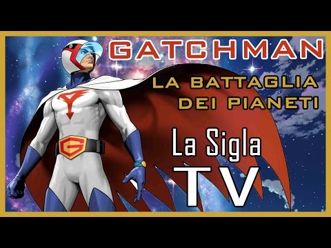 Gatchman la battaglia dei pianeti sigla cartone animato youtube