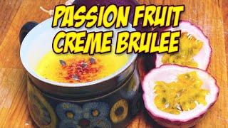 Passion fruit creme brulee recipe - or Passion Fruit Crème Brûlée Recipe if you type fancy.